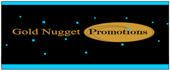 Gold Nugget Promotions